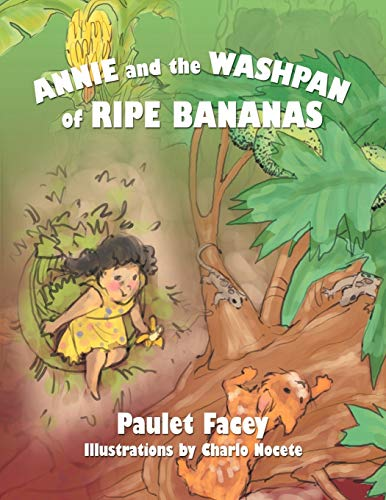 9781479726592: Annie and the Washpan of Ripe Bananas