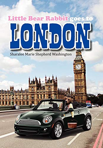 9781479726776: Little Bear Rabbit Goes to London