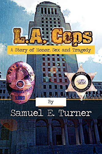 9781479728527: L.A. Cops: A Story of Honor, Sex & Tragedy