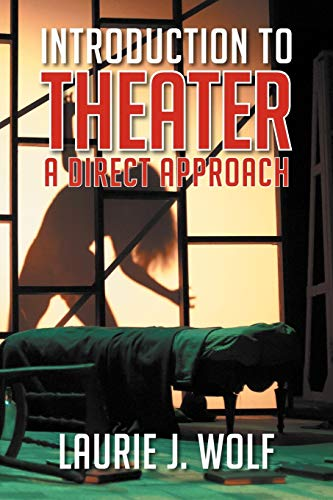 9781479729449: Introduction to Theater: A Direct Approach