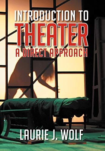 9781479729456: Introduction to Theater: A Direct Approach