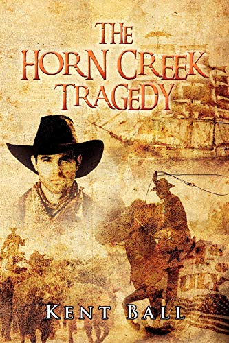 9781479731299: The Horn Creek Tragedy