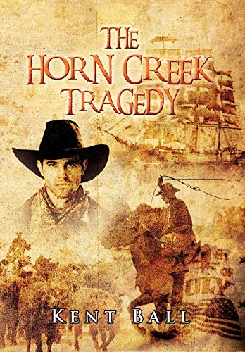 9781479731305: The Horn Creek Tragedy