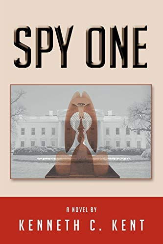 Spy One: Kenneth C. Kent