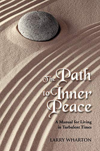 9781479731473: The Path to Inner Peace: A Manual for Living in Turbulent Times