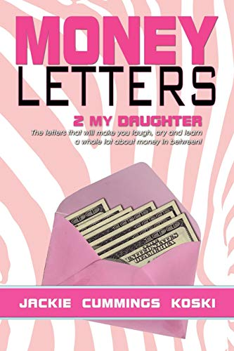 9781479731923: Money Letters: 2 my Daughter