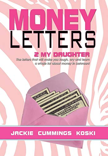 9781479731930: Money Letters: 2 my Daughter