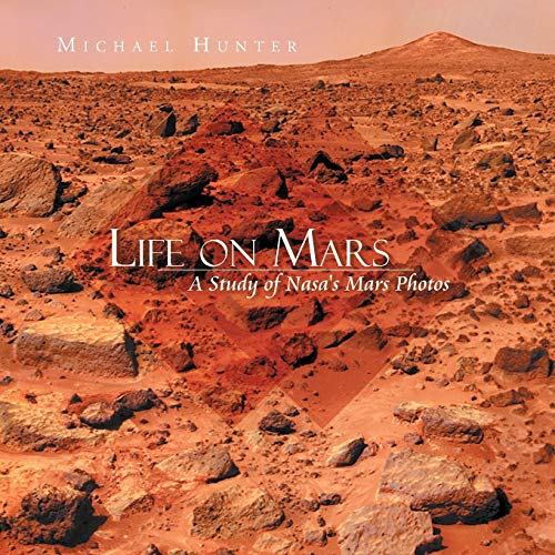 9781479733781: Life on Mars: A Study of Nasa's Mars Photos