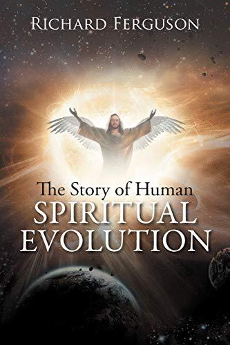 9781479735082: The Story of Human Spiritual Evolution