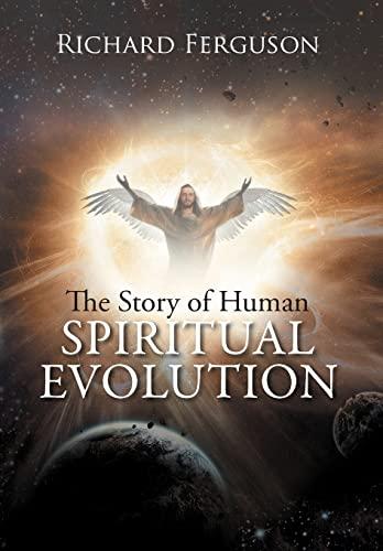 9781479735099: The Story of Human Spiritual Evolution