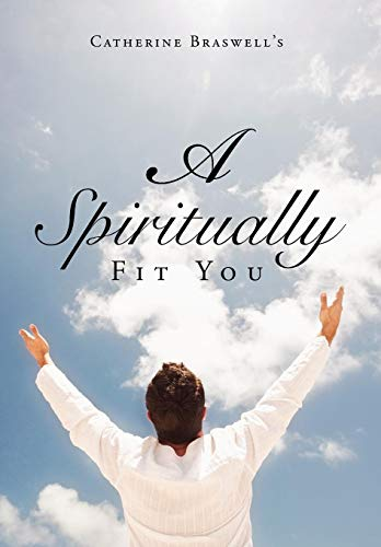 A Spiritually Fit You: Catherine Braswell