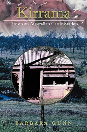 Kirrama: Life on an Australian Cattle Station: Barbara Gunn