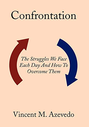 9781479737505: Confrontation: The Struggles We Face Each Day and How to Overcome Them