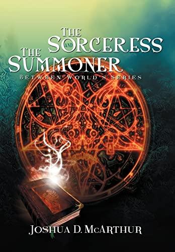 9781479737871: The Sorceress & the Summoner: Between World's Series