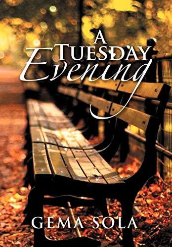 9781479739837: A Tuesday Evening