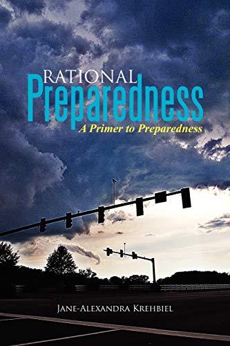 9781479740086: Rational Preparedness: A Primer to Preparedness