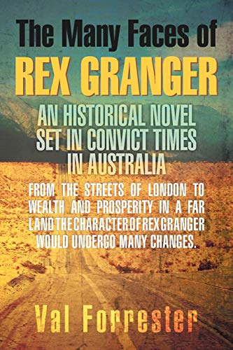The Many Faces of Rex Granger: Val Forrester