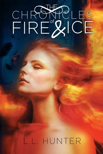 9781479740307: The Chronicles of Fire and Ice: Book One in The Legend of the Archangel