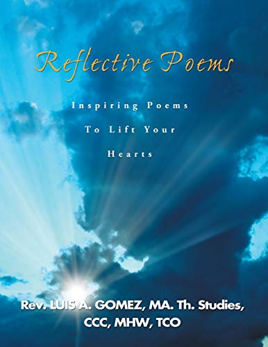9781479742028: Reflective Poems: Inspiring Poems to Lift Your Hearts