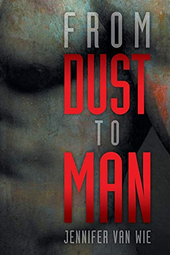 9781479743049: From Dust to Man