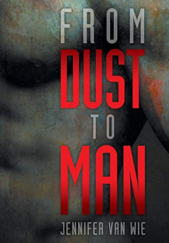 9781479743056: From Dust to Man