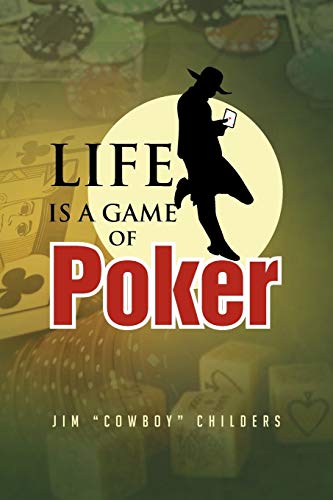 9781479744909: Life is a Game of Poker