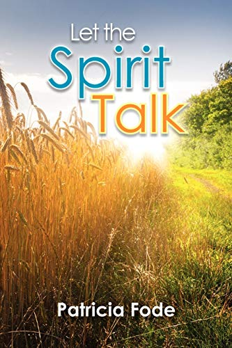 Let the Spirit Talk: Patricia Fode