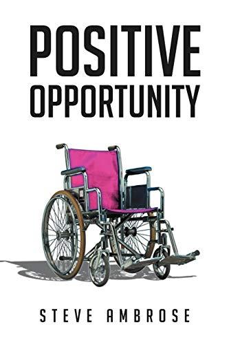 Positive Opportunity: Steve Ambrose