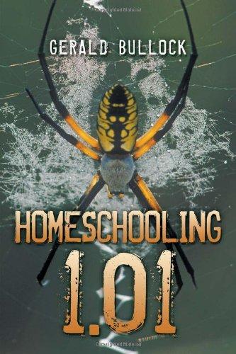 Homeschooling 1.01: Bullock, Gerald