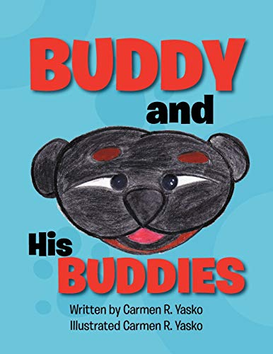 9781479747108: Buddy and His Buddies