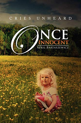 9781479748259: Once Innocent: Cries Unheard