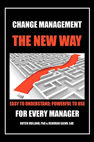 9781479749225: Change Management: The New Way: Easy to Understand; Powerful to Use