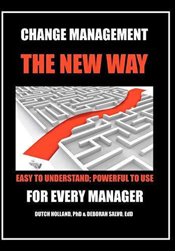 9781479749232: Change Management: The New Way: Easy to Understand; Powerful to Use