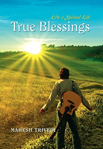 9781479749461: True Blessings: Live a Spirited Life
