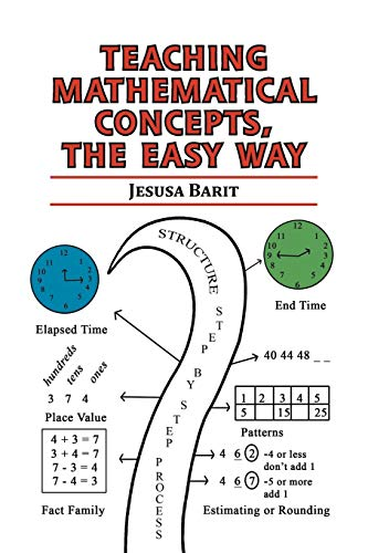 9781479750788: Teaching Mathematical Concepts, The Easy Way