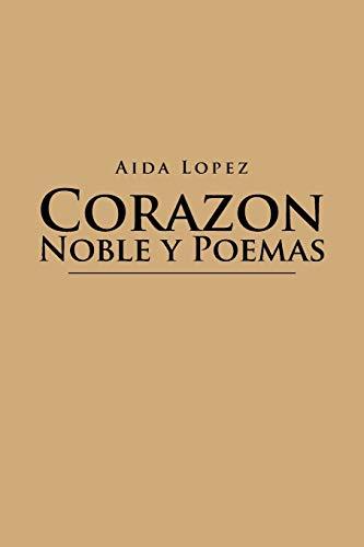 Corazon Noble y Poemas: Aida Lopez