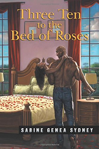 9781479751532: Three Ten to the bed of Roses