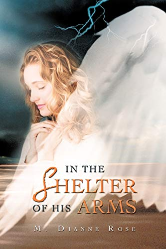 9781479753307: In The Shelter of His Arms