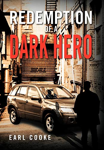 Redemption of a Dark Hero: Earl Cooke