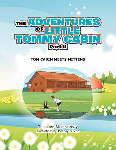 The Adventures of Little Tommy Cabin Part II: Tom Cabin Meets Mittens: Theodore Bilichniansky