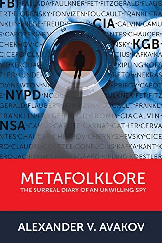 9781479753888: Metafolklore: The Surreal Diary of an Unwilling Spy