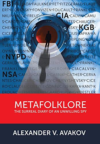 9781479753895: Metafolklore: The Surreal Diary of an Unwilling Spy