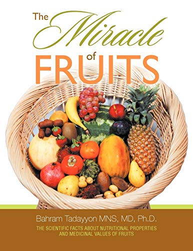 9781479755509: The Miracle of Fruits