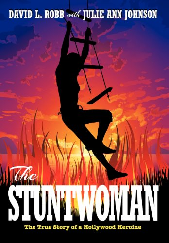9781479756100: THE STUNTWOMAN: The True Story of a Hollywood Heroine