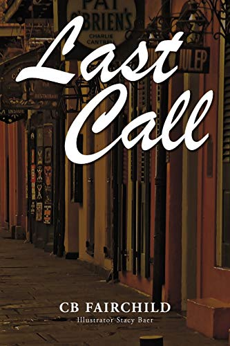 Last Call: C. B. Fairchild