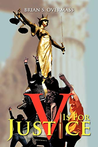 V Is For Justice: BRIAN S. OVERMASS