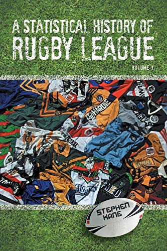 9781479757558: A Statistical History of Rugby League - Volume I