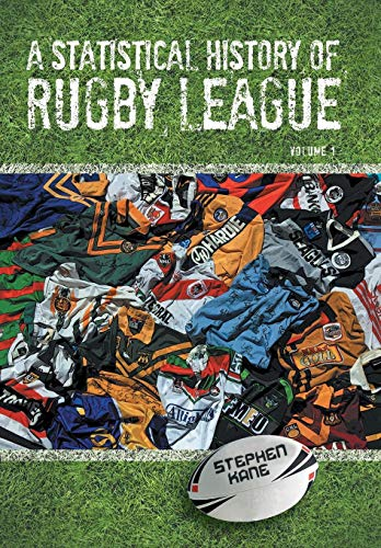 9781479757565: A Statistical History of Rugby League - Volume I