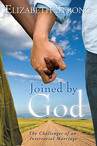 9781479760657: Joined by God: The Challenges of an Interracial Marriage