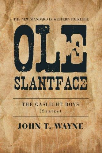 9781479760688: Ole Slantface: The Gaslight Boys (Series)